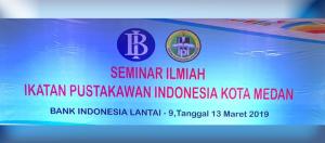 seminar ilmiah ikatan pustakawan indonesia kota medan